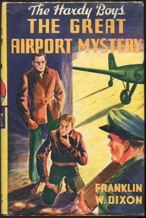 The Great Airport Mystery. Franklin W. Dixon