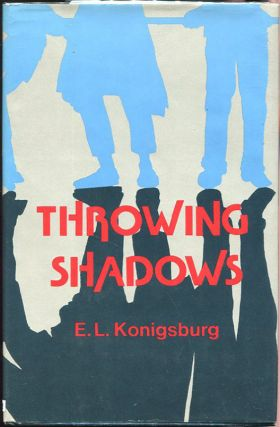 Throwing Shadows. E. L. Konigsburg