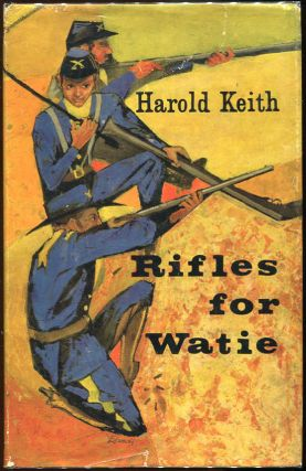 Rifles for Watie. Harold Keith