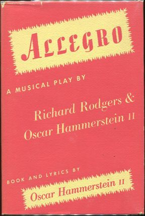 Allegro; A Musical Play. Richard Rodgers, Oscar Hammerstein II