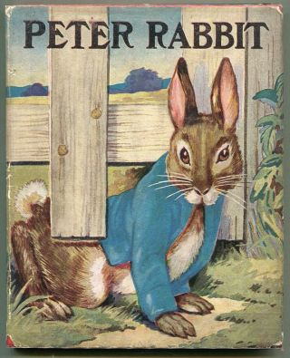 The Tale of Peter Rabbit. Beatrix Potter.