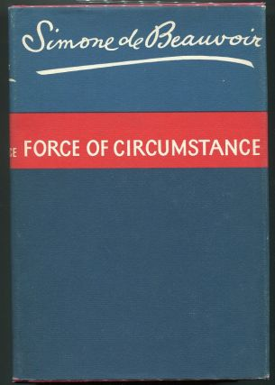 Force of Circumstance. Simone de Beauvoir.