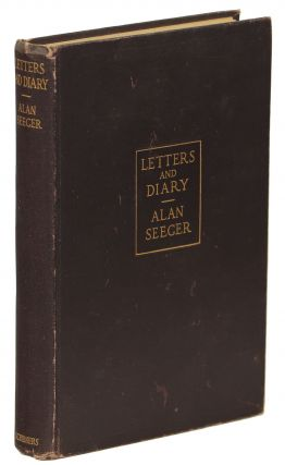 Letters and Diary of Alan Seeger. Alan Seeger