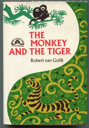 The Monkey and the Tiger; Two Chinese Detective Stories. Robert Van Gulik.