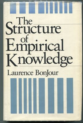 The Structure of Empirical Knowledge. Laurence BonJour