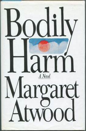 Bodily Harm. Margaret Atwood