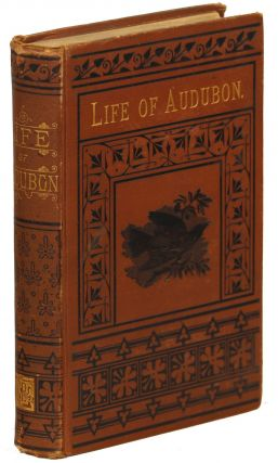 Life of Audubon, The Naturalist of the New World; His Adventures and Discoveries. Mrs. Horace St....