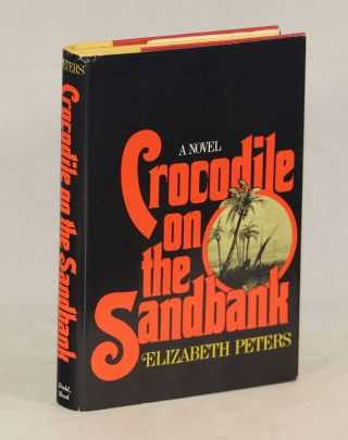 Crocodile on the Sandbank. Elizabeth Peters, Barbara Mertz