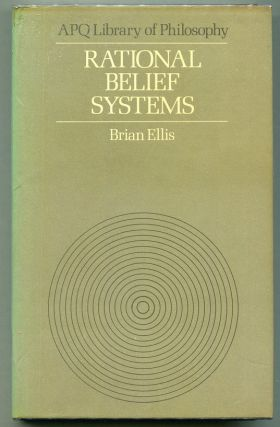 Rational Belief Systems. Brian Ellis
