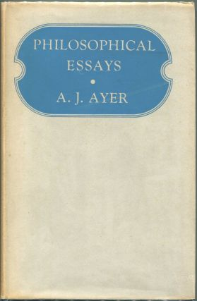 Philosophical Essays. A. J. Ayer