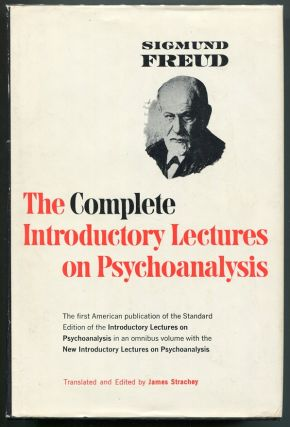 The Complete Introductory Lectures of Psychoanalysis. Sigmund Freud