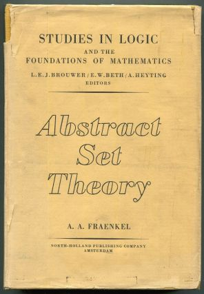 Abstract Set Theory. Abraham A. Fraenkel