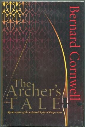 The Archer's Tale. Bernard Cornwell