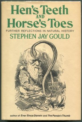 Hen's Teeth and Horse's Toes. Stephen Jay Gould