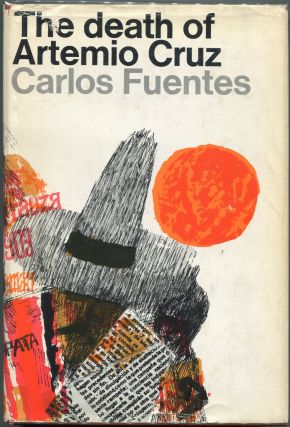 The Death of Artemio Cruz. Carlos Fuentes