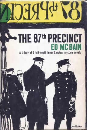 The 87th Precinct; An Inner Sanctum Mystery Trilogy. Ed McBain, Evan Hunter