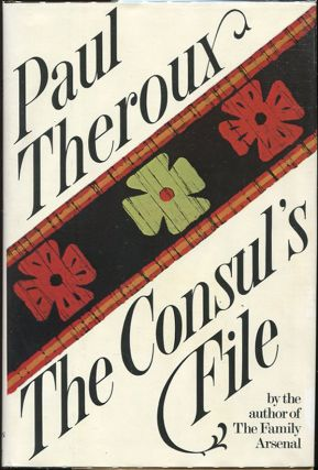 The Consul's File. Paul Theroux