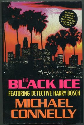 The Black Ice. Michael Connelly