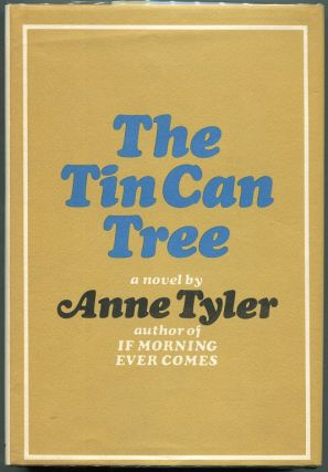 The Tin Can Tree. Anne Tyler