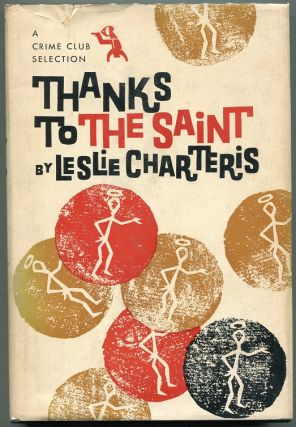 Thanks to the Saint. Leslie Charteris