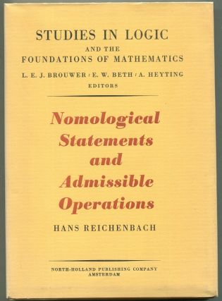 Nomological Statements and Admissible Operations. Hans Reichenbach