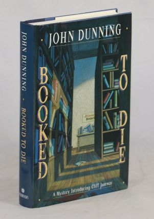 Booked to Die; A Mystery Introducing Cliff Janeway. John Dunning
