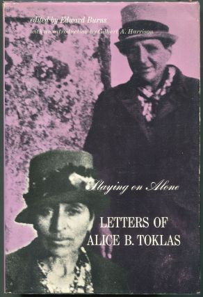 Staying on Alone; Letters of Alice B. Toklas. Alice B. Toklas