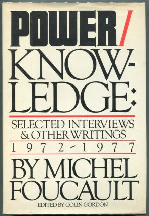 Power/Knowledge: Selected Interviews and Other Writings 1972-1977. Michel Foucault