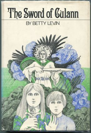 The Sword of Culann. Betty Levin