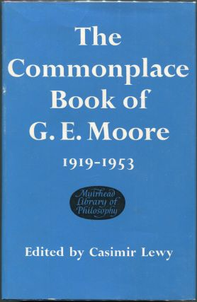 Commonplace Book; 1919-1953. George Edward Moore