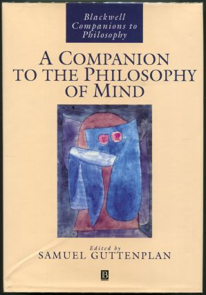 A Companion to the Philosophy of Mind. Samuel Guttenplan