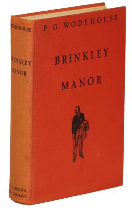 Brinkley Manor; A Novel about Jeeves. P. G. Wodehouse