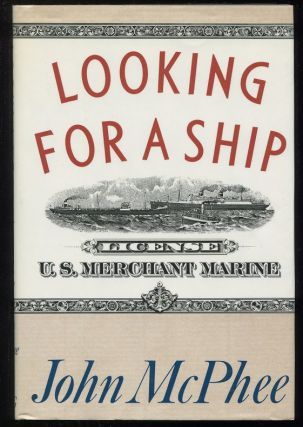 Looking For A Ship. John McPhee