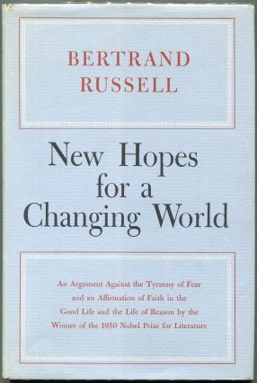 New Hopes for a Changing World. Bertrand Russell