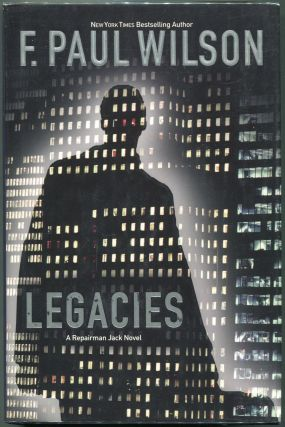 Legacies. F. Paul Wilson