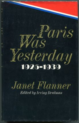 Paris Was Yesterday; 1925-1939. Janet Flanner, Genet