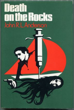 Death on the Rocks. J. R. L. Anderson
