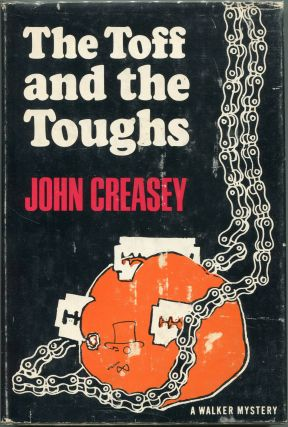 The Toff and the Toughs. John Creasey