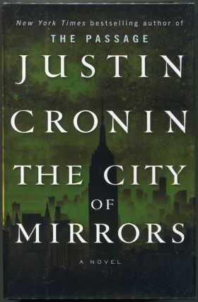 The City of Mirrors. Justin Cronin