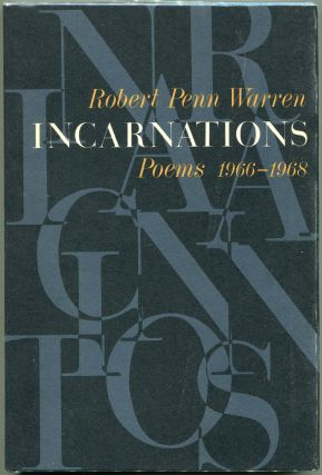 Incarnations; Poems 1966-1968. Robert Penn Warren