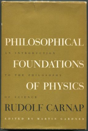 Philosophical Foundations of Physics. Rudolf Carnap