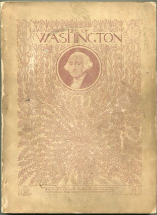 Life of George Washington; Revised and Illustrated. Washington Irving