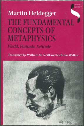 The Fundamental Concepts of Metaphysics; World, Finitude, Solitude. Martin Heidegger