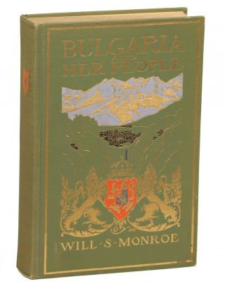 Bulgaria and Her People; With an Account of the Balkan Wars, Macedonia, and the Macedonian...