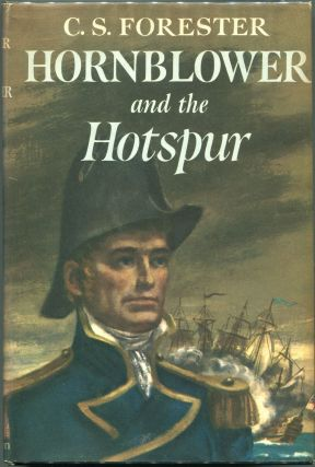 Hornblower and the Hotspur. C. S. Forester