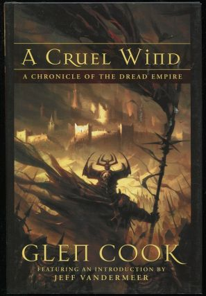 A Cruel Wind; A Chronicle of the Dread Empire. Glen Cook