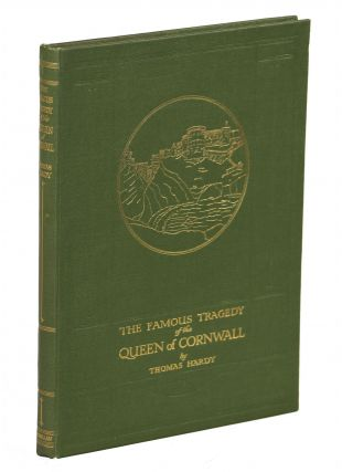The Famous Tragedy of the Queen of Cornwall at Tintagel in Lyonnesse; A New Version of an Old...