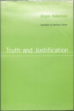 Truth and Justification. Jurgen Habermas