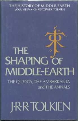 The Shaping of Middle-Earth; The Quenta, the Ambarkanta, and the Annals, Together With the...