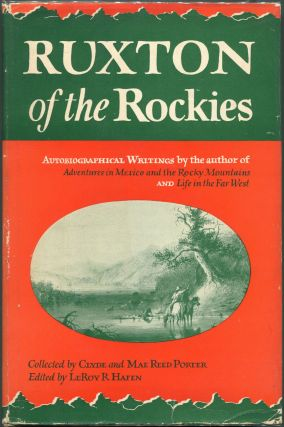 Ruxton of the Rockies. George Frederick Ruxton